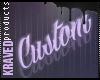 ☪ Custom
