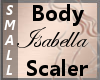 Body Scale Isabella S