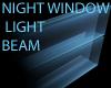 LIGHT BEAM NIGHT WINDOW