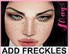 """""""Freckles/Sardas/pecas"""