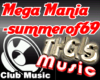 Mega Mania Summer of 69