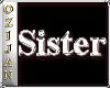 ozi wee chrome Sister