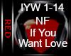  R  NF - If U Want Love