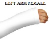 Left Arm Cast Female Wht