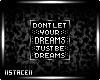 S! Dreams Badge