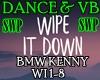 WIPE WIPE Dance&Vbs