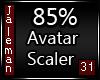 85% [M] Avatar Scaler