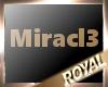 Miracl3 Name