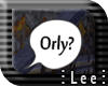 ¨L¨ Orly sign