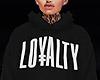 LOYALTY HOODIE 1