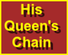 His Queen's Chain