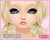 *MT* Child HEAD Kid [drv