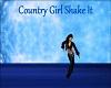 Country Girl Shake It