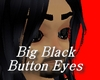 Big Black Button Eyes
