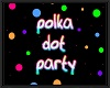 POLKA DOT PARTY FLOOR