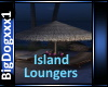 [BD]IslandLoungers