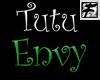 ~F~ Twisted Tutu Envy