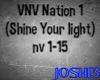 VNV (Shine your light) 1