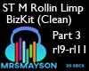 ST M Rollin Limp PART 3