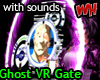 Ghost VR Gate w/sounds