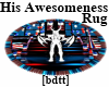 [bdtt]HisAwesomeness Rug