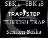 Senden Baska |TR Trap|