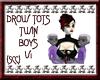 {SCC}Drow Twin Boys V1