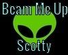 Beam Me Up Scotty Sign
