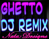 Ghetto Dj Remix