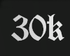 30K Support!