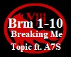 W| Breaking Me - Topic