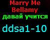 MARRY ME  BELLAMY