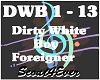 Dirty White Boy-Foreigne