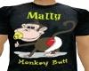 Mally MonkeyButt shirt