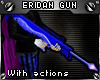 !T Eridan Ampora gun