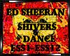 *E.Sheeran-Shivers+DANCE