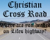 Christian Crossroad