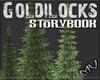 (MV) Goldilocks Pines