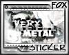 [F] Very Metal Stamp