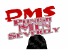 PMS - Punish Men Sever