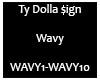 Wavy TyDolla$ign