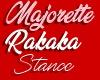 Majorettes Rakaka Stance