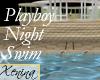 X Playboy Night Swim