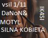 DaNoN&MOTYL SILNA KOBIET