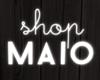 SHOP MAIO Neon Sign