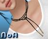 *NoA*Laces Around Neck
