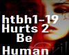 Hurts 2 Be Human