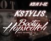 Booty Hopscotch -Kstylis