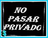 No pasar privado
