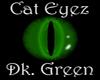 [Cat Eyez] Dk Green {M}